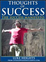 thoughts of success| ultimate success manifesto by luke heights